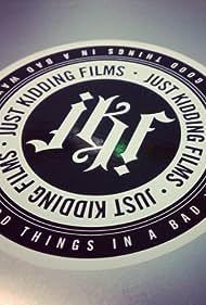 JustKiddingFilms (2007)