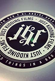 JustKiddingFilms Poster
