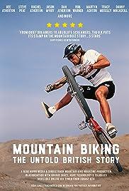 Mountain Biking: The Untold British Story Poster