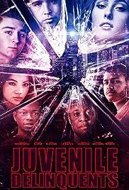 Juvenile Delinquents Poster
