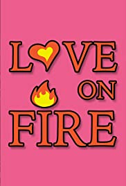 Love on Fire Poster