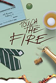 Primary photo for Touch the Fire