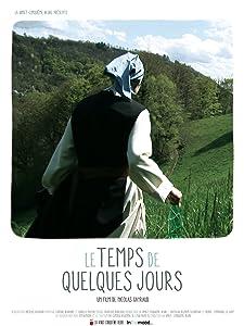 Watch divx movie for free Le temps de quelques jours by [Mpeg]
