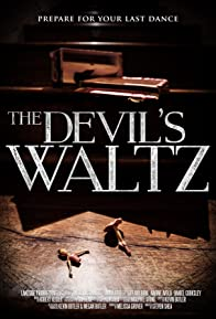 Primary photo for The Devil's Waltz