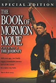 The Book of Mormon Movie, Volume 1: The Journey (2004) Poster - Movie Forum, Cast, Reviews