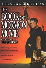 Primary photo for The Book of Mormon Movie, Volume 1: The Journey
