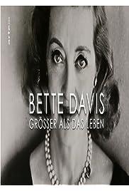 Bette Davis: Größer als das Leben