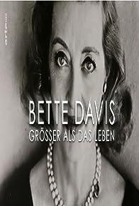 Primary photo for Bette Davis: Größer als das Leben