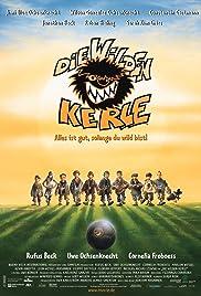 Die Wilden Kerle: Alles ist gut, solange du wild bist!(2003) Poster - Movie Forum, Cast, Reviews
