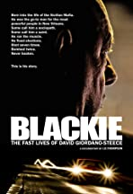 Blackie: The Fast Lives of David Giordano-Steece