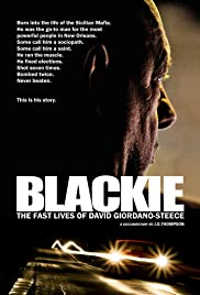 Blackie: The Fast Lives of David Giordano-Steece Poster