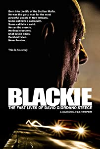 Watch only you movie Blackie: The Fast Lives of David Giordano-Steece by none [Mpeg]