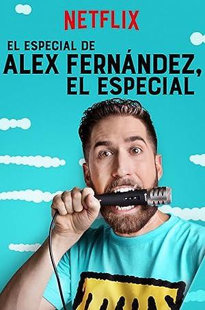 Where to stream El especial de Alex Fernández, el Especial