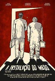A Instalação do Medo Poster