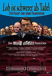 Lob ist schwerer als Tadel - Stuttgart und seine Filmkritiker Poster