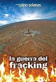 La guerra del fracking Poster