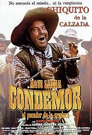 Aquí llega Condemor, el pecador de la pradera Poster