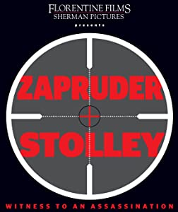 Movie watching for free Zapruder and Stolley: Witness to an Assassination [1280x720]