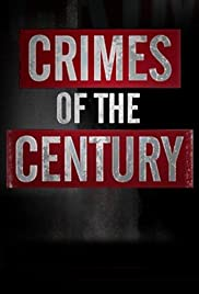 Crimes of the Century Poster