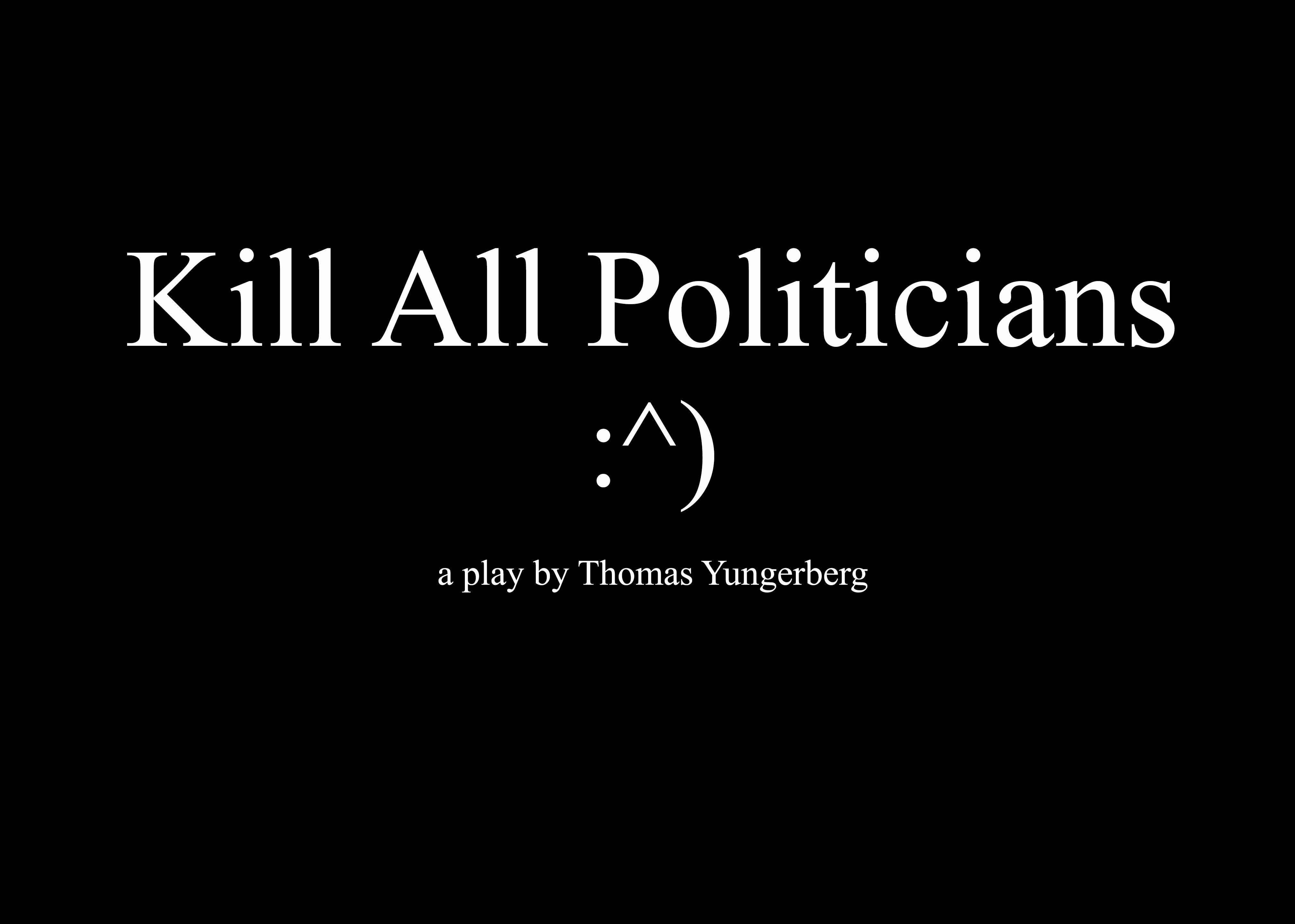 Kill All Politicians (2017)