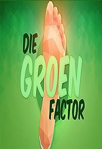 Primary photo for Die Groen Faktor