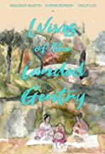 Wives of the Landed Gentry