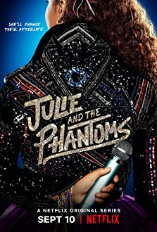 Julie and the Phantoms (2020– )