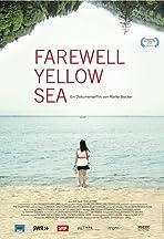 Farewell Yellow Sea