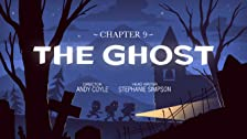 Chapter 9: The Ghost