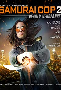 Primary photo for Samurai Cop 2: Deadly Vengeance
