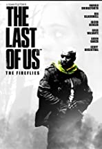 The Last of Us: The Fireflies