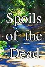 Primary image for Spoils of the Dead