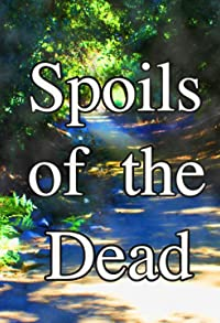 Primary photo for Spoils of the Dead