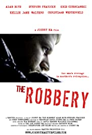 The Robbery Poster