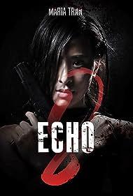 Maria Tran in Echo 8 (2021)