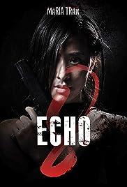 Echo 8 Poster