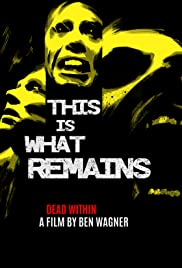 This Is What Remains Poster