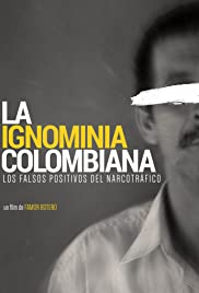 The Colombian Ignominy Poster