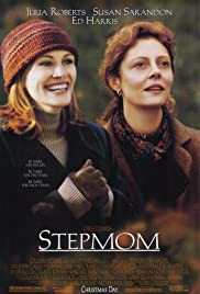 Stepmom (1998) Poster - Movie Forum, Cast, Reviews