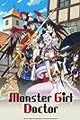 Monster Girl Doctor (2020) Poster