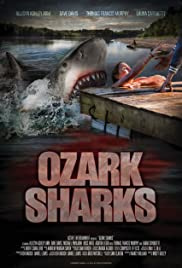 Ozark Sharks (2016) Full Movie Watch Online 720p thumbnail