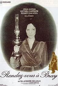 Rendez-vous à Bray (1971) Poster - Movie Forum, Cast, Reviews