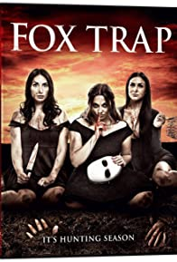 Primary photo for Fox Trap (2019)