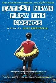 Dernières nouvelles du cosmos Poster