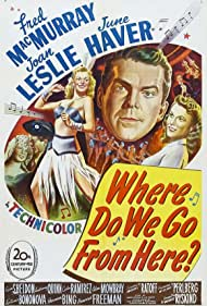 June Haver, Joan Leslie, and Fred MacMurray in Where Do We Go from Here? (1945)
