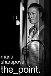Maria Sharapova: The Point Poster
