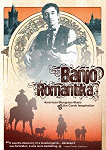 Watch free movie 3d Banjo Romantika: American Bluegrass Music \u0026 The Czech Imagination [hd720p]