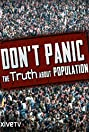 Don't Panic: The Truth About Population (2013) Poster
