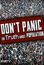 Don't Panic: The Truth About Population (2013) 1080p download