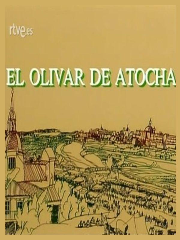 El olivar de Atocha (1989)